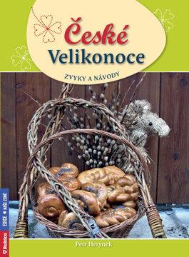 Obrázek České Velikonoce, zvyky a návody