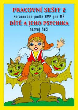 Obrázek Pracovní sešit 2- Dítě a jeho psychika,rozvoj řeči