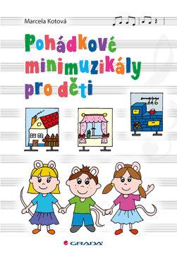 Obrázek Pohádkové minimuzikály pro děti