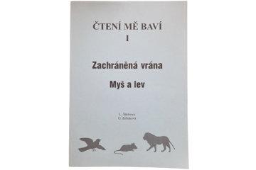 Obrázek Čtení mě baví - Zachráněná vrána, Myš a lev
