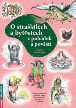Obrázek O strašidlech a bytostech z pohádek