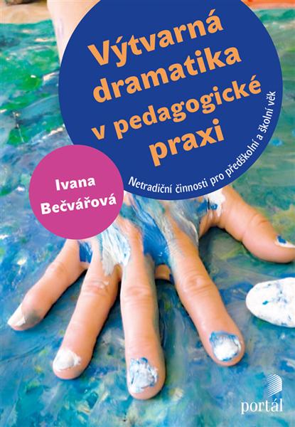 Obrázek Výtvarná dramatika v pedagogické praxi