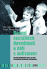 Obrázek Rozvoj sociálních dovedností u dětí s autismem