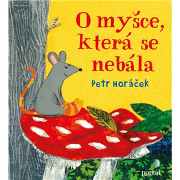 Obrázek O myšce, která se nebála