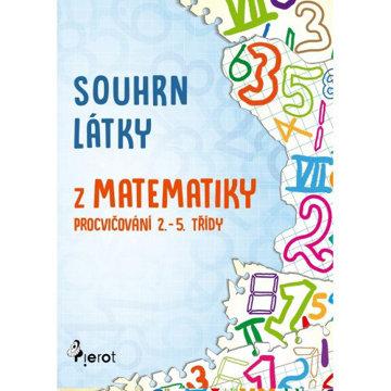 Obrázek Souhrn látky z matematiky – procvičování 2.–5. třídy