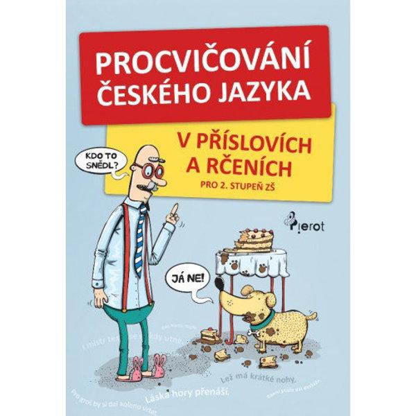 Obrázek Procvičování českého jazyka v příslovích a rčeních ( pro 2. stupeň ZŠ)